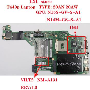 VILT2  NM-A131 for Thinkpad T440P laptop motherboard  20AW 20AN SWG SR17C GPU: GT730M/N14M-GS 1GB FRU 00HM987 04X4092 04X4088 OK