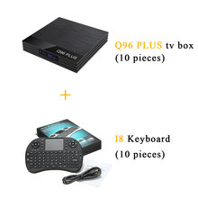 20pcs/lot DHL free (10pcs) Android 9.0 Smart TV Box Q96 Plus Set Top Box 4G 32G & (10pcs) i8 Keyboard(China)