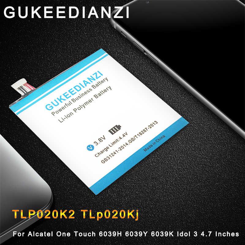 GUKEEDIANZI 2000mAh Ersatz Batterie TLP020K2 TLp020Kj Für Alcatel One Touch 6039H 6039Y 6039K Idol 3 4,7 Zoll batterien