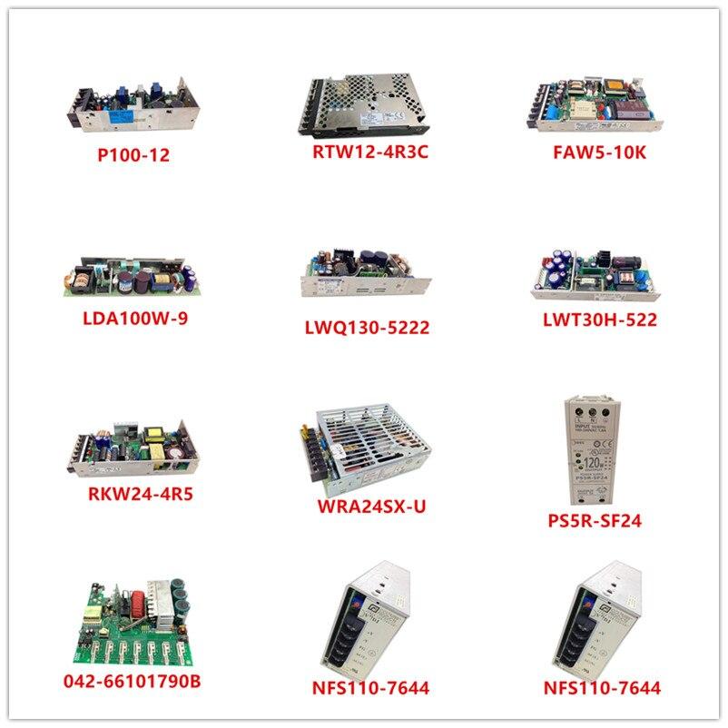 Used P100-12|RTW12-4R3C|FAW5-10K|LDA100W-9|LWQ130-5222|LWT30H-522|RKW24-4R5|WRA24SX-U|PS5R-SF24|042-66101790B|NFS110-7644
