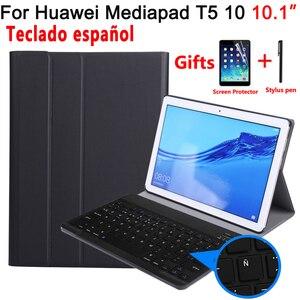 Испанская клавиатура чехол для Huawei Mediapad T5 10 10,1 AGS2-L09 AGS2-W09 AGS2-L03 чехол для Huawei T5 10,1 клавиатура обложка + пленка + ручка