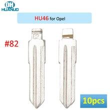 Sale ! 10pcs, # 82 NO.82 Remote Uncut KD Flip Key Blade for Opel HU46 Left Blade