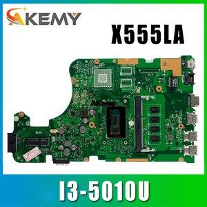 X555LA Motherboard i3-5010U 4GB for ASUS X555LD A555L X555LP laptop Motherboard X555LA Mainboard X555LA Motherboard test OK(China)