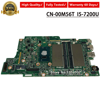 Mainboard CN-00M56T 0M56T 00M56T FOR DELL Inspiron 13 7368 7378 Laptop Motherboard I5-7200 CPU DDR4