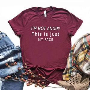 Женская футболка с надписью «I'm not angry this just my face», хлопковая Повседневная забавная футболка для девушек Yong, топ, футболка, Прямая поставка, S-194