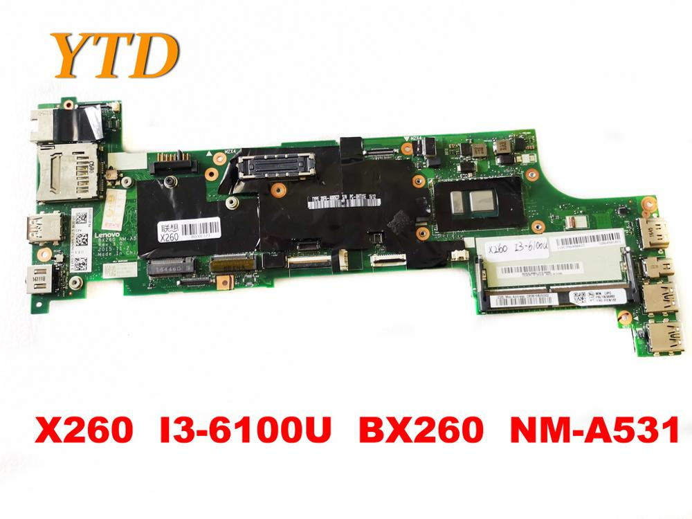 Original for Lenovo Thinkpad X260 Laptop  motherboard X260  I3-6100U  BX260  NM-A531 tested good free shipping