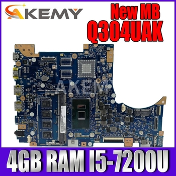 Akemy Q304UAK Laptop Motherboard For Asus Q324UAK Q324UA Q324U Mainboard 90NB0AL0-R00060 4GB RAM I5-7200U akemy x200la i3 4010 4gb ram mainboard rev2 1 for asus f200la f200l x200l x200la laptop motherboard 100
