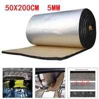 50x200cm 5mm Car Sound Deadener Mat Noise Bonnet Insulation Deadening for Hood Engine Sticker