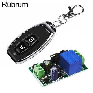 Image 1 - Rubrum 433MHzรีโมทคอนโทรลไร้สายAC 110V 220V 1CH RFรีเลย์และเครื่องส่งสัญญาณรีโมทคอนโทรลประตูโรงรถพัดลมบ้านDIY