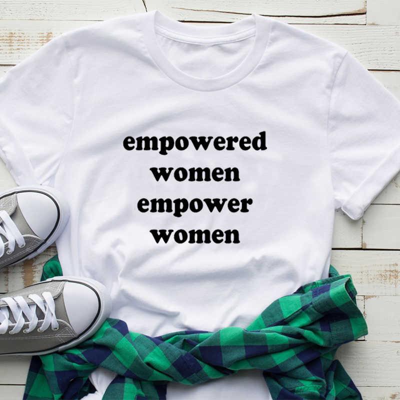 Diberdayakan Wanita Memberdayakan Perempuan Kemeja Streetwear Cetak Huruf Feminis T-shirt Katun Girl Power Menginspirasi Musim Panas Tshirt DROP Kapal