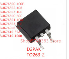 10PCS BUK765R0-100E BUK765R2-40B BUK765R3-40E BUK766R0-60E BUK768R1-100E BUK768R3-60E BUK769R6-80E BUK7610-55AL BUK7610-100B