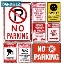 [SQ-DGLZ] безопасная металлическая вывеска, Настенный декор, жестяная вывеска, винтажный домашний Декор, живопись, таблички, без парковки, художественная доска, плакат