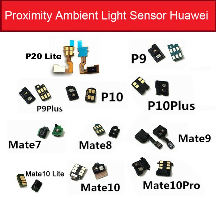 Light Proximity Sensor Flex Cable For Huawei Mate 7 8 9 10 P9 P10 Pro P20 Lite Light Proximity Sensor Flex Cable Replacement