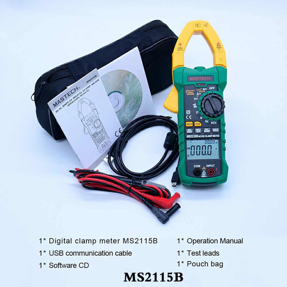 Corriente de CA CC MASTECH, 1000A, medidor de pinza Digital valores eficaces auténticos, amperímetro NCV, comprobador de voltaje ohmios, multímetro con USB MS2115A 2115B