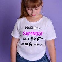 1 шт. Предупреждение гимнастка я могу флип в любое время Дети для маленьких девочек футболки с надписями короткий рукав футболки Одежда для мальчиков и девочек, футболки для мальчиков и девочек