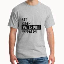Funny Eat Sleep Waterpolo t shirt loose size 27xl Breathable marvel t shirt Letter men t shirt tee(China)