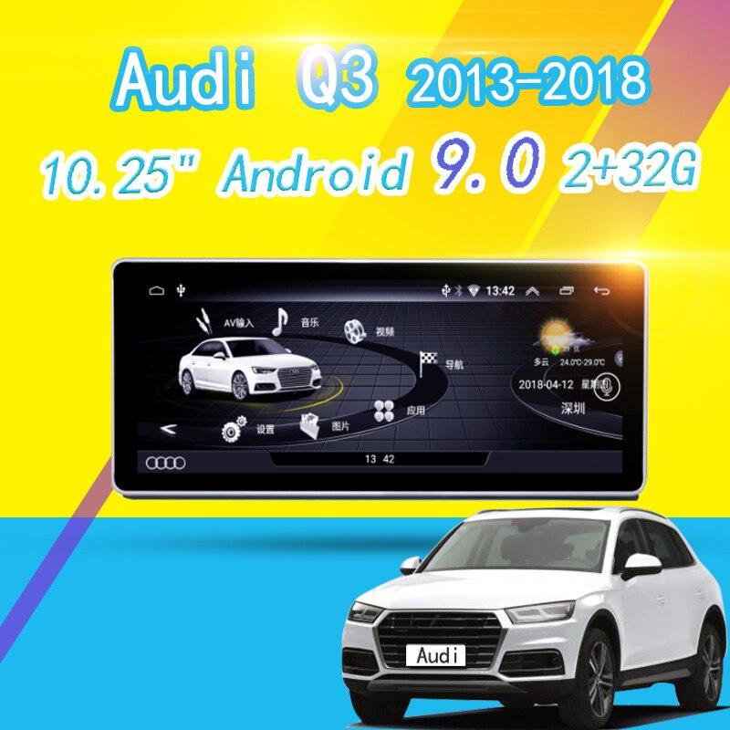 10.25 cala HD dla Audi Q3 2013-2018 Android 9.0 samochodowy odtwarzacz multimedialny radiowa nawigacja GPS WIFI Bluetooth 2 + 32G