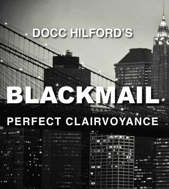 Blackmail By Docc Hilford Magic Tricks