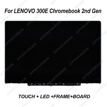 11.6 screen for Lenovo 300e Chromebook 2nd Gen 81QC/81MB/82CE 5D10T79505 /5D10Y67266 / 5D10X55387 panel touch display+LED +BEZEL