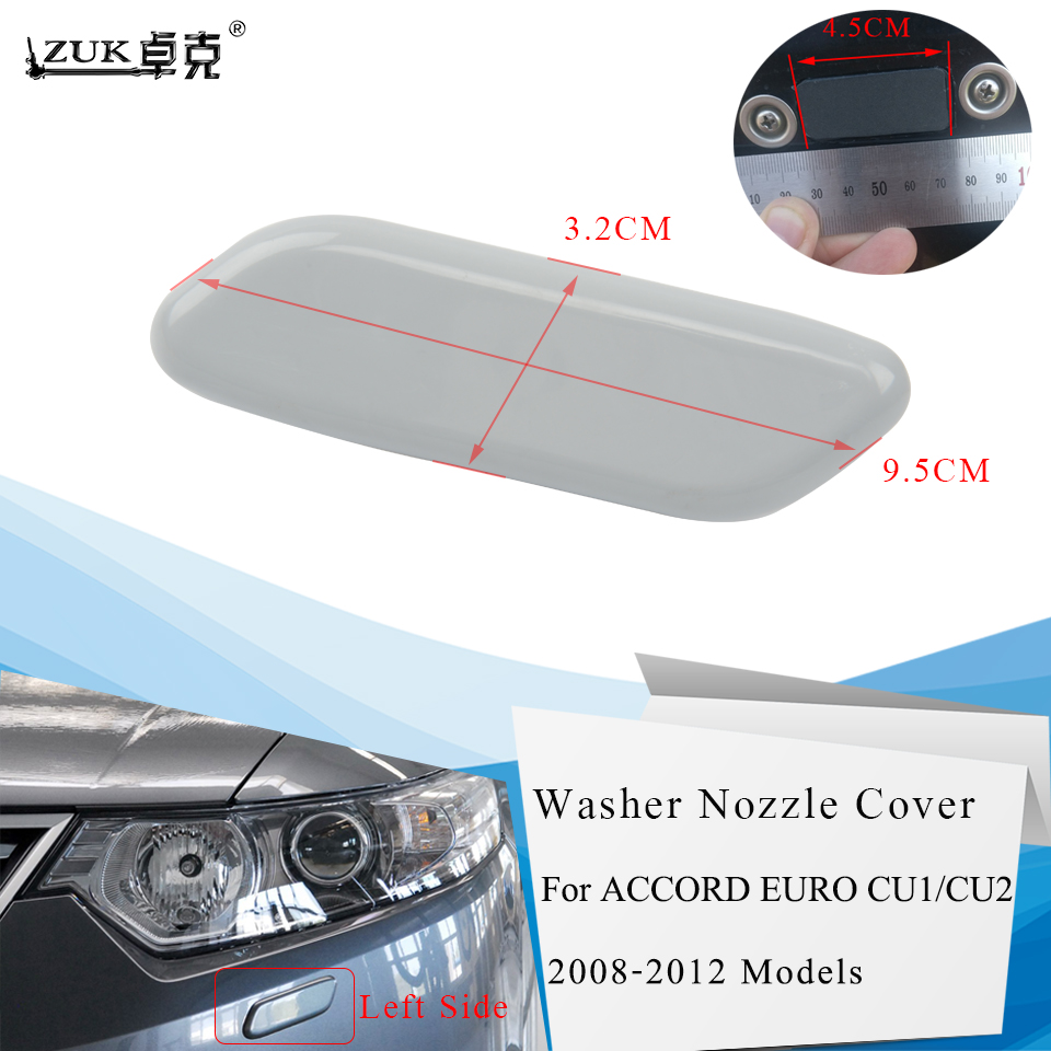 ZUK Left / Right Headlight Washer Nozzle Cover Case Cap For HONDA SPIRIOR 2009-2014 ACCORD Euro CU1 CU2 2008-2012 Base Color