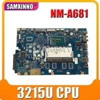 Frete grátis para For Lenovo ideapad 100-15ibd 100 15ibd cg410/cg510 NM-A681 notebook placa-mãe 3215u cpu