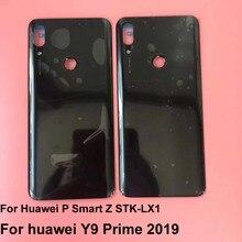 Orijinal yeni huawei P akıllı Z STK LX1 için huawei Y9 başbakan 2019 pil kapağı plastik arka kapı konut arka kılıf