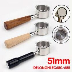 51MM kawy bez dna Portafilter wymiana kosz Espresso Cofe Delonghi ze stali nierdzewnej dla EC680/EC685 filtr drewna uchwyt