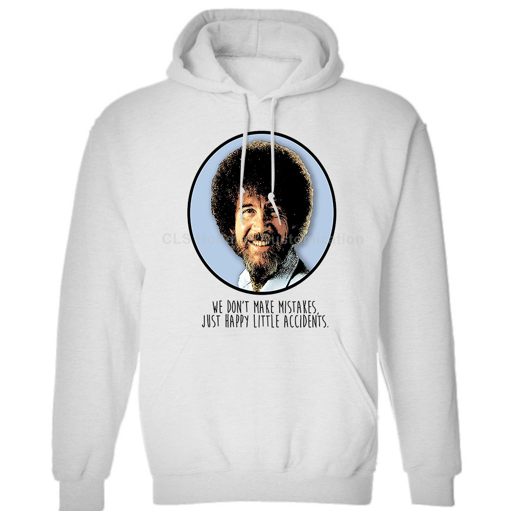 Bob Ross 'Happy Little Accidents' Funny Quote Mens Unisex (Womens) Winter Hoodies Sweatshirts Free Shipping