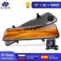 E ACE A38 2K Car DVR 12 Inch Touch IPS RearView Mirror Dual Lens Dashcam Car Camera G sensor Video Recorder With Rear View Lens