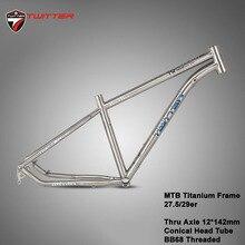 Twitter Werner ไทเทเนียมกรอบ MTB จักรยานกรอบ Thru axle 12*142 มม.27.5er 29er การบินไทเทเนียม 15.5 17 19 จักรยานกรอบ