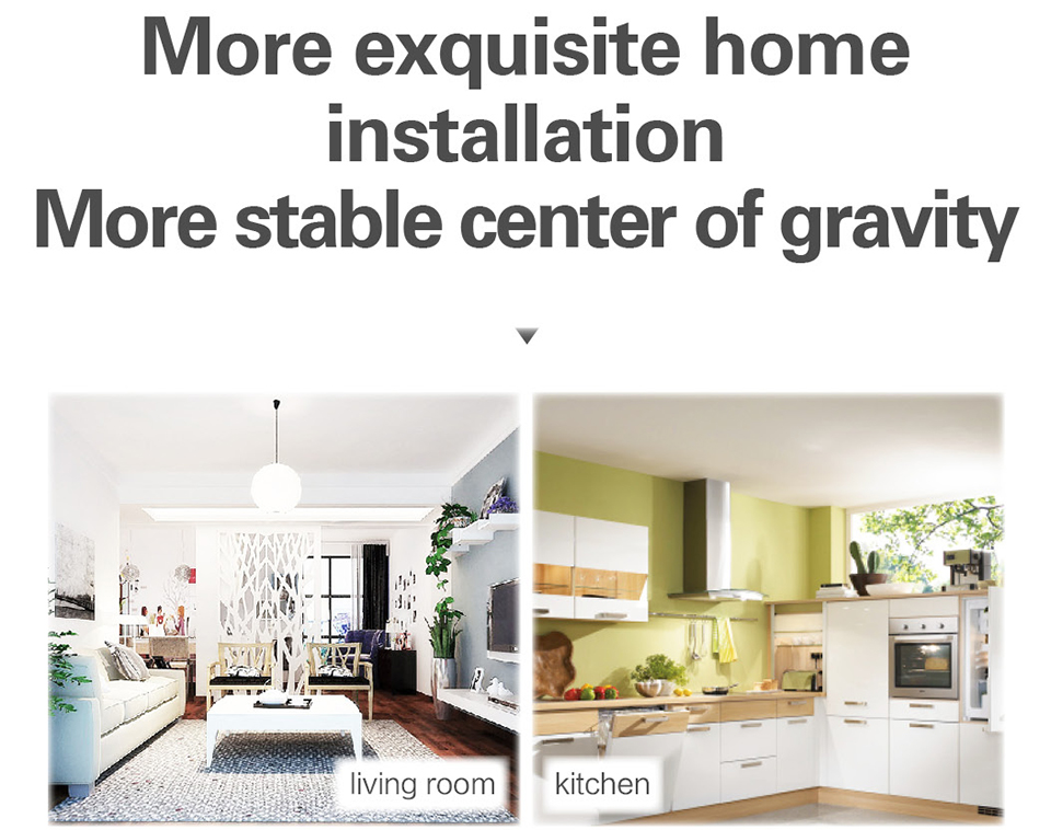 More exquisite home installation with stable center of gravity