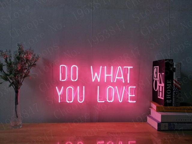 Do What You Love Pink Gift Neon Signs Real Glass Tube Beer Bar Pub Handmade Homeroom Girlsroom Party Decor Light Sign 14 inch