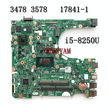 i5-8250U FOR Dell INSPIRON 3478 3578 Laptop Motherboard R5 M435 2GB 17841-1 WX2RR CN-0N3DC9 N3DC9 Mainboard 100% tested