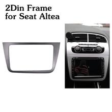 รถวิทยุ 2Dinกรอบสำหรับที่นั่งAltea LHDซ้ายขวามือชุดอะแดปเตอร์สเตอริโอ 2 DIN DVDผู้เล่นกรอบ