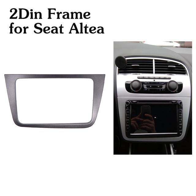 רכב רדיו Fascia 2Din מסגרת לאלטאה סיאט LHD שמאל יד ימין כונן ערכת מתאם סטריאו כפול 2 דין DVD נגן מסגרת
