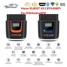 Viecar elm327 v2.2 vp003 vp004 bluetooth 4.0/wifi scanner elm 327 obd ii/eobd suporte para android/ios obd2 ferramenta de diagnóstico do carro