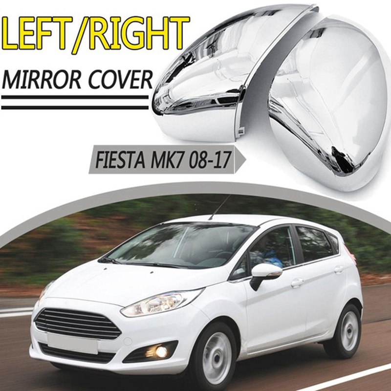 Car Rearview Mirror Cover Chrome Wing Mirror Cover Cap For Ford Fiesta MK7 2008 - 2017