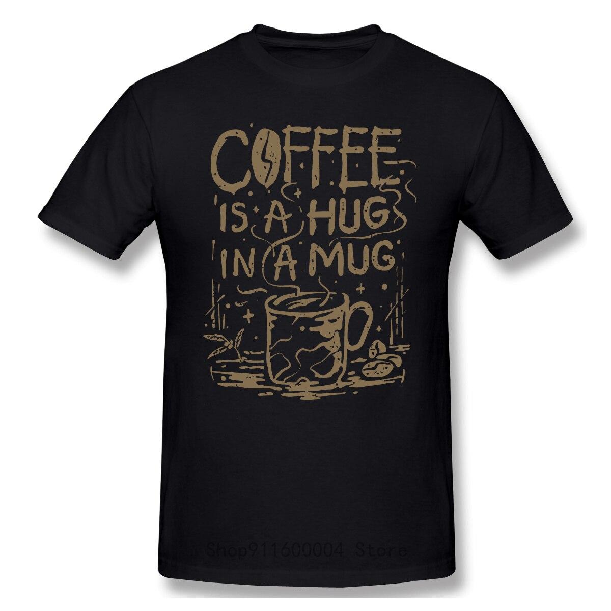 Крутая и забавная Повседневная модная хлопковая футболка с короткими рукавами кофе-это объятия в кружке