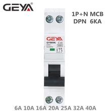GEYA GYM9N DPN MCB 1P+N 6A 10A 16A 20A 25A 32A 40A 220V AC Mini Circuit Breaker 6KA