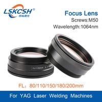 LSKCSH Laser Focusing Lens Laser Welding Machine Focus Lens M50 3 Lenses Combined Scews M50 Focus 80 110 120 150 180 200mm