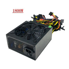 PC Mining Rig Power Supply 1800W ATX Eth Miner Source Computer Graphics Use For rx470 480 570 580 GTX1060 1070 1080 8 GPU Card B