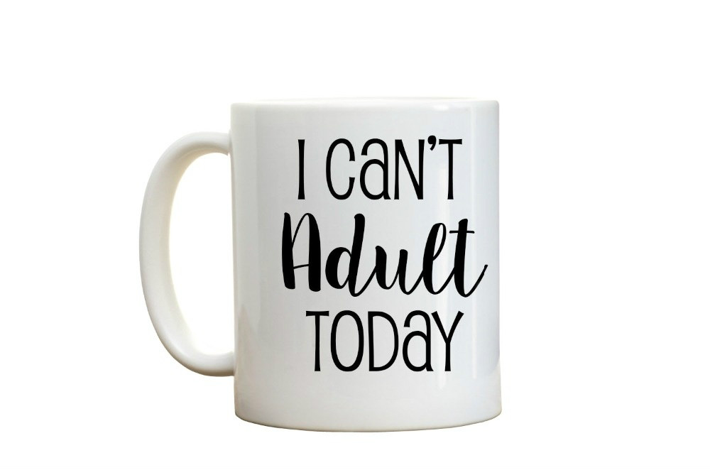 I Can't Adult Today Mug Home Decal Procelain Tea Ceramic Coffee Mugs Beer Friend Cups Milk Cups image
