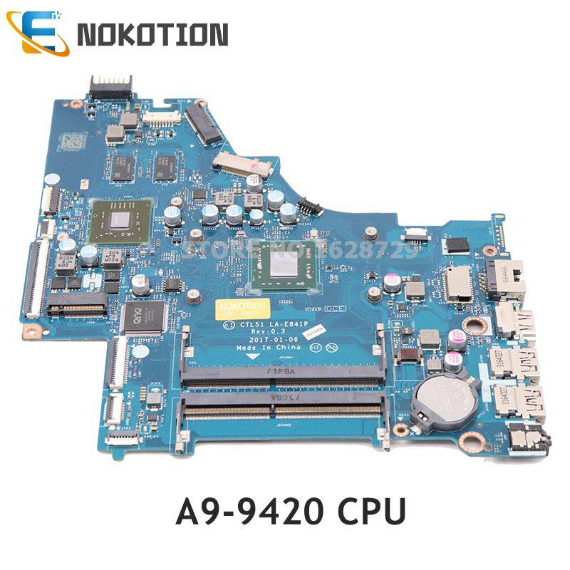 NOKOTION For HP 15-BW Laptop Motherboard A9-9420 CPU TM 520 GPU DDR4 CTL51 53 LA-E841P 924724-001 924724-501 924724-601