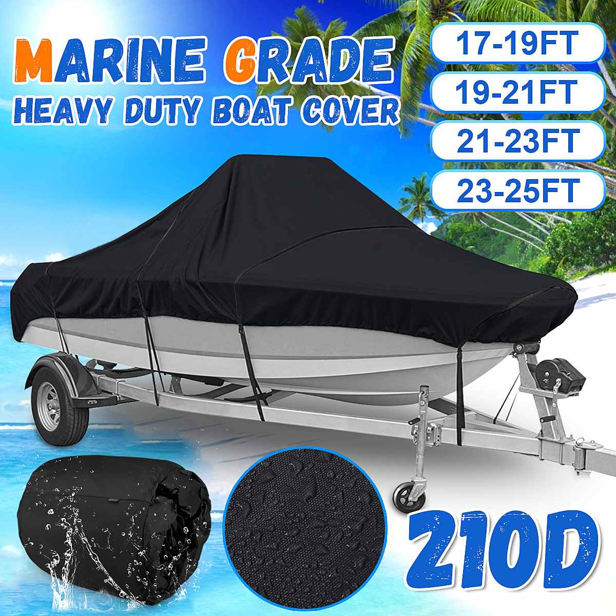 17-25FT Marine Grade 210D Trailerable Boat Cover Waterproof Fish-Ski V-Hull Sunproof UV Protector Boat Mooring Cover