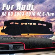 Dla Audi A8 D3 2003-2010 4E s-line antypoślizgowa pokrywa deski rozdzielczej podkładka ochronna akcesoria samochodowe osłona przeciwsłoneczna