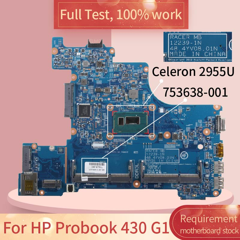 For HP Probook 430 G1 12239-1N 753638-001 SR1DU Celeron 2955U DDR3 Notebook Motherboard Mainboard Full Test 100% Work