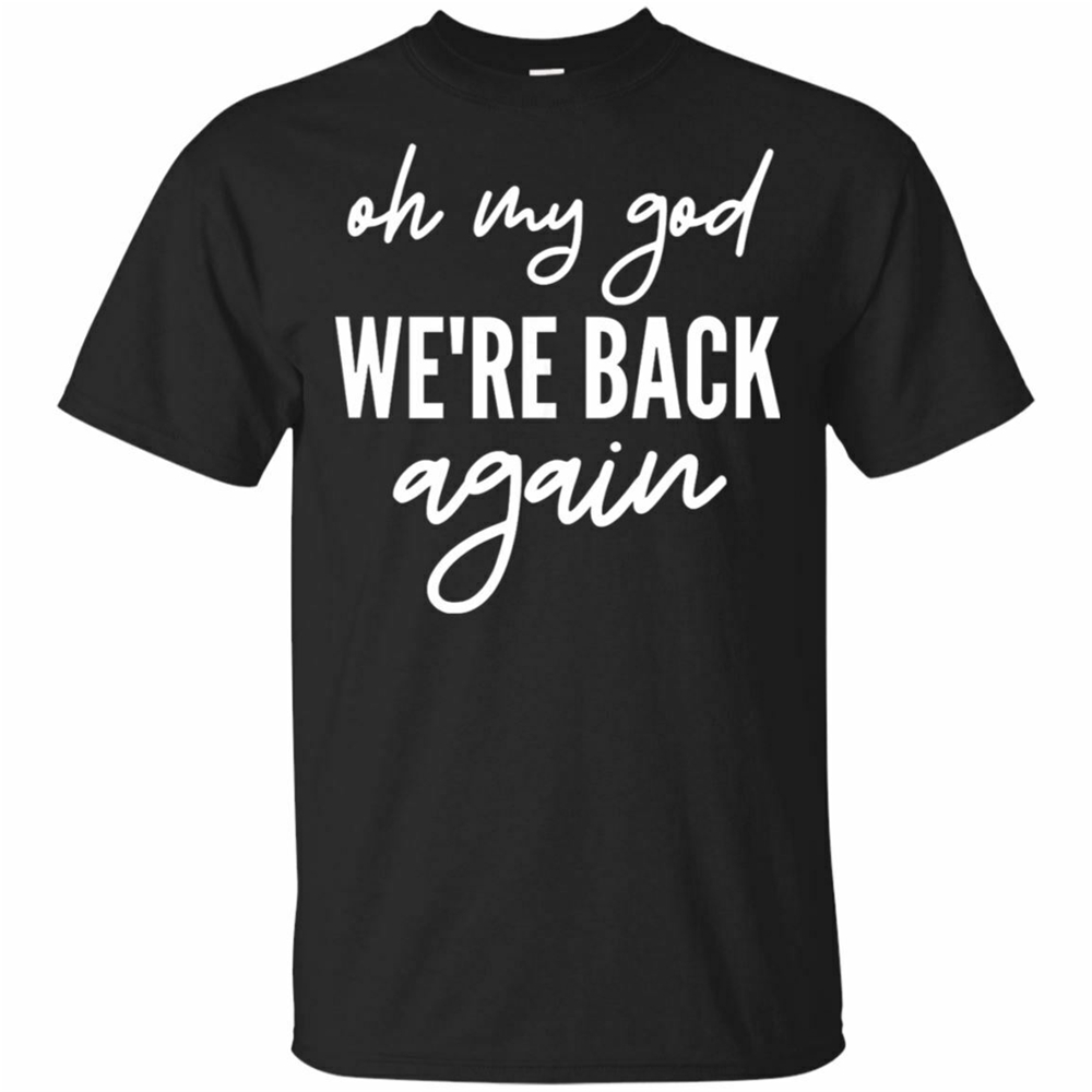 90S Music Band Back-Street Tee Oh My God We'Re Back Again T-Shirt Size S-3Xl Short-Sleeved Tee Shirt image