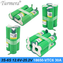 Turmera 3S 12.6V 4S 16.8V 5S 21V 6S 25V VTC6 Battery Pack US18650VTC6 3000mah Battery 30A for 18V Screwdriver Battery Customize