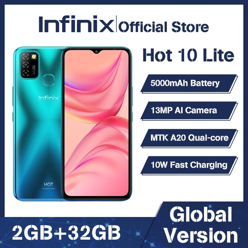 Küresel sürüm Infinix sıcak 10 Lite 2GB 32GB akıllı telefon 6.6 '''HD ekran cep telefonu 5000mAh pil 13MP AI üçlü kamera