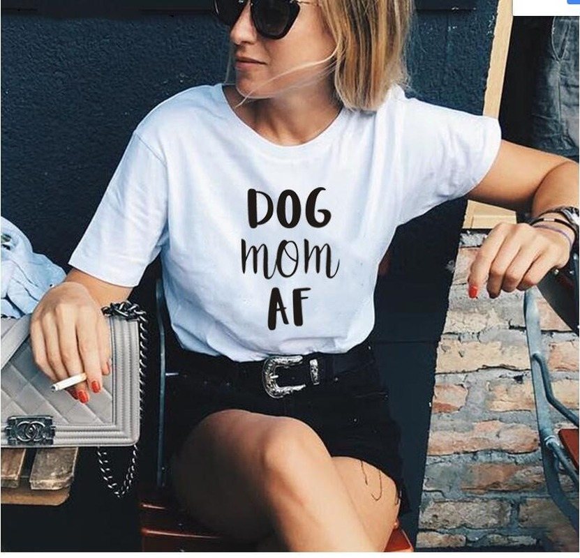 Dog Mom <font><b>Af</b></font> Print Women <font><b>Tshirt</b></font> Cotton Funny T Shirt Gift for Lady Yong Girl Street Top Tee Multicolor Harajuku image